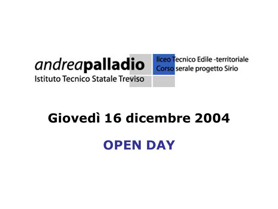 Giovedì 16 dicembre 2004 OPEN DAY