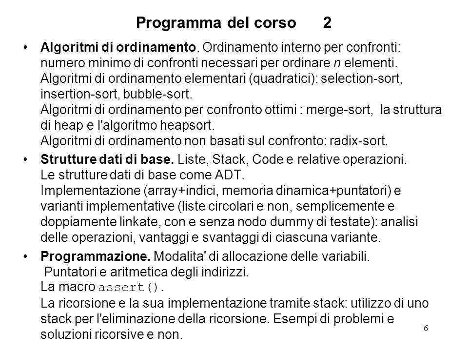 6 Programma del corso2 Algoritmi di ordinamento.