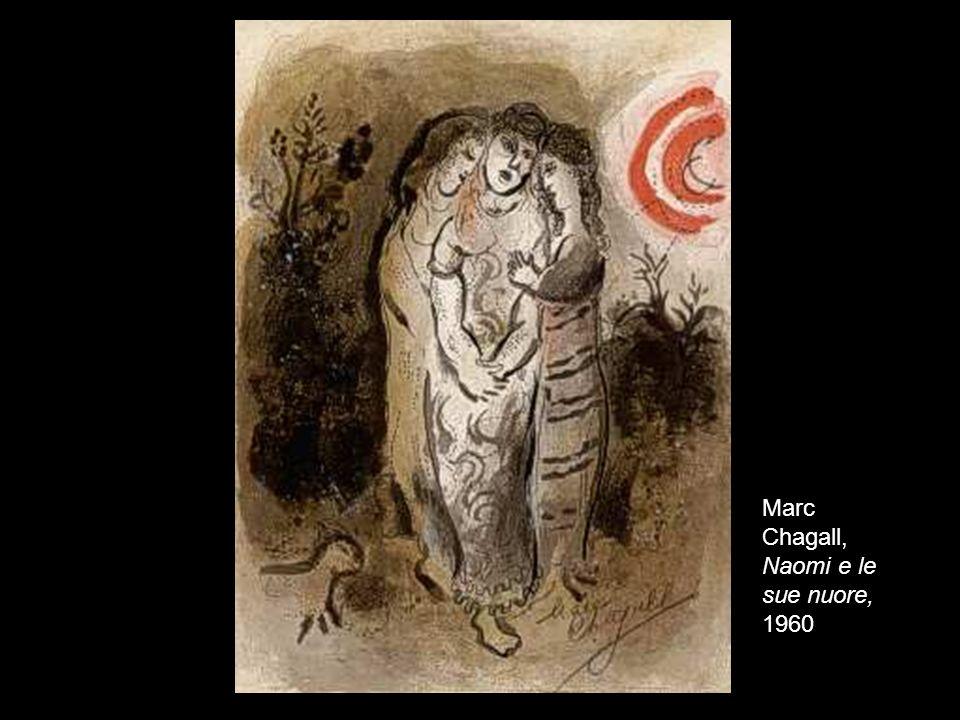 15 Marc Chagall, Naomi e le sue nuore, 1960