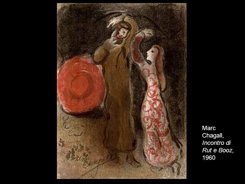 17 Marc Chagall, Incontro di Rut e Booz, 1960