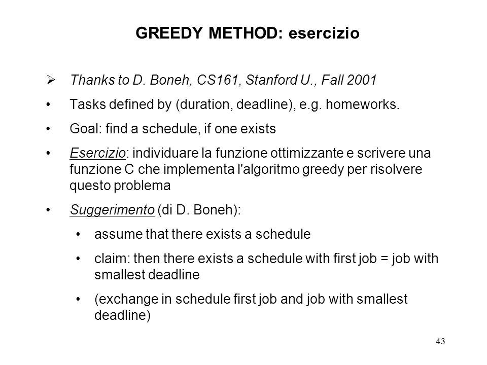 43 GREEDY METHOD: esercizio Thanks to D.