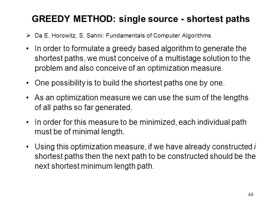 46 GREEDY METHOD: single source - shortest paths Da E.