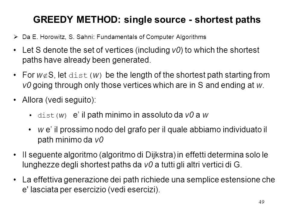 49 GREEDY METHOD: single source - shortest paths Da E.