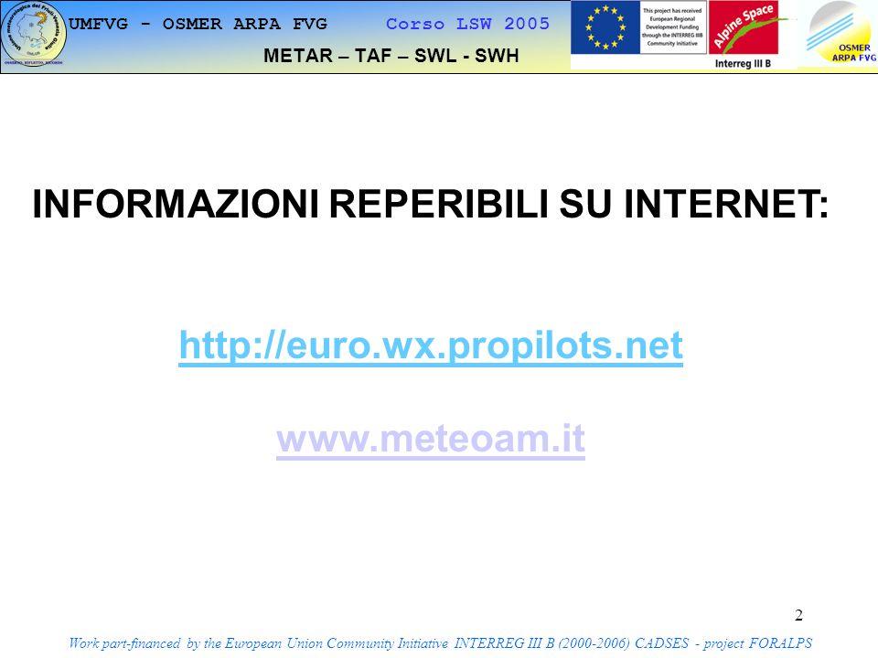 3 METAR E TAF Work part-financed by the European Union Community Initiative INTERREG III B (2000-2006) CADSES - project FORALPS LIPB 211100Z 211221 VRB05KT 9999 SCT050 BKN090 PROB30 TEMPO 1218 4000 -SN BKN020 BKN040= LIPB 211245Z 26004KT 200V320 9999 SCT050 OVC070 06/M09 Q0999 RMK OVC MON LIB LIPE 211100Z 211221 28008KT 1200 -SN BR BKN005 OVC015BECMG 1518 2000 NSW BR BKN010 BKN025= LIPE 211315Z 29006KT 4000 BR BKN005 OVC015 00/M01 Q1000 RMK 99210595 LIPQ 211100Z 211221 08015KT 9999 SCT030 BKN080 TEMPO 1215 08020G30KT TEMPO 1216 1200 SN MIFG SCT008 OVC012= LIPQ 211320Z 03006KT 300V130 9999 SCT035 BKN055 BKN090 02/M03 Q1001 LIPZ 211100Z 211221 04012KT 3000 BR BKN015 BKN030 TEMPO 1215 04015G25KT TEMPO 1217 0500 -SN FG BKN005 OVC030= LIPZ 211320Z 03024KT 4000 -DZ SCT007 BKN020 OVC050 00/M03 Q1000 LJLJ 211200Z 211322 14005KT 5000 -SN BR FEW007 BKN015 OVC060 TEMPO 1318 1500 SN BR FEW003 BKN015 OVC050= LJLJ 211300Z VRB03KT 3000 -SN BR FEW006 BKN025 OVC050 M02/M04 Q1004 31190095 NOSIG LJPZ 211200Z 211322 VRB03KT 9999 SCT040 BKN070 TEMPO 1322 09008KT= LJPZ 211300Z 11008KT 070V170 9999 SCT040 BKN070 07/00 Q1001 LOWK 211200Z 211322 VRB03KT 5000 BR FEW007 SCT010 BKN035 TEMPO 1317 2500 -SN BKN010 BECMG 1719 2500 -SN VV014 TEMPO 1922 1400 SN VV009= LOWK 211250Z 07004KT 030V100 3200 -SN BR FEW010 BKN012 BKN030 M02/M03 Q1003 TEMPO 5000 SCT010 BKN030 10520195 LOWS 211200Z 211322 VRB03KT 6000 SCT020 BKN030 TEMPO 1322 05008KT 2500 -SN SCT007 BKN008= METAR e TAF UMFVG - OSMER ARPA FVG Corso LSW 2005