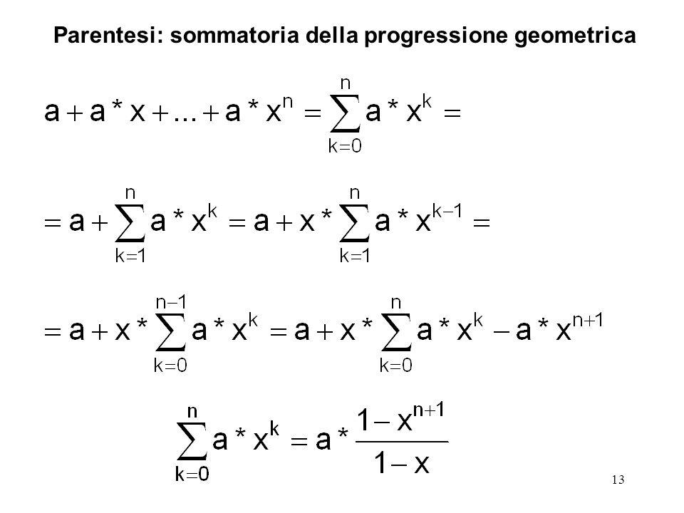13 Parentesi: sommatoria della progressione geometrica