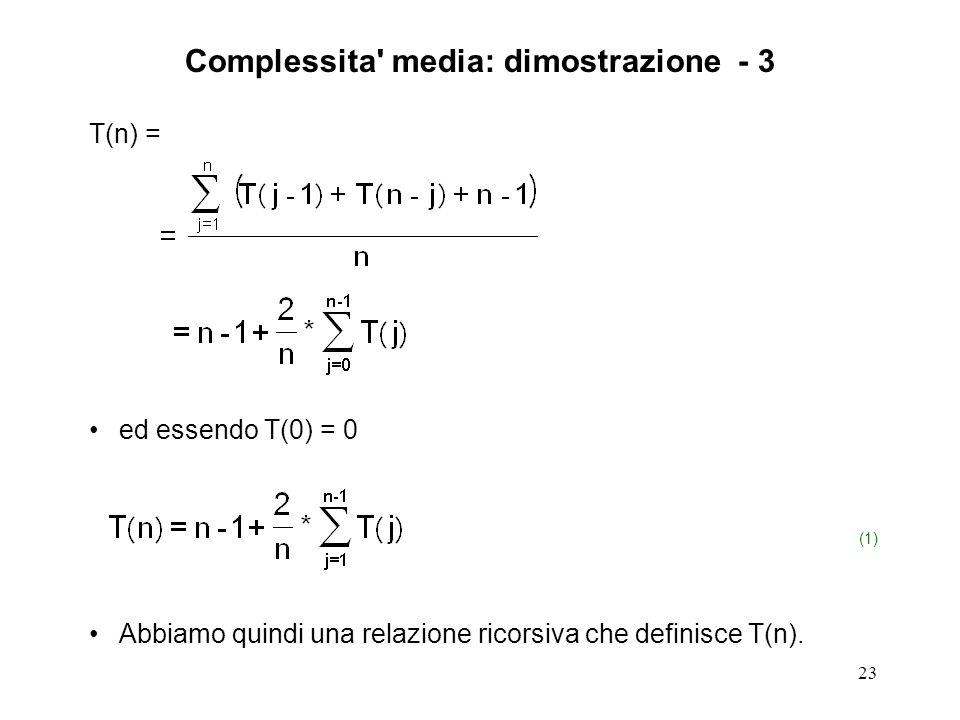 23 T(n) = ed essendo T(0) = 0 (1) Abbiamo quindi una relazione ricorsiva che definisce T(n).