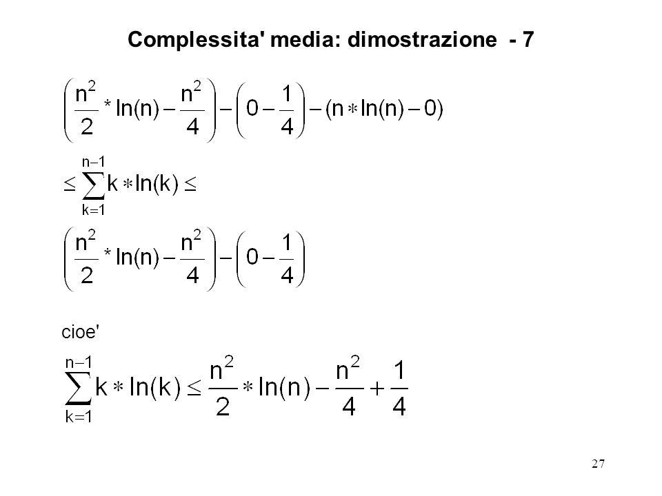 27 cioe Complessita media: dimostrazione - 7