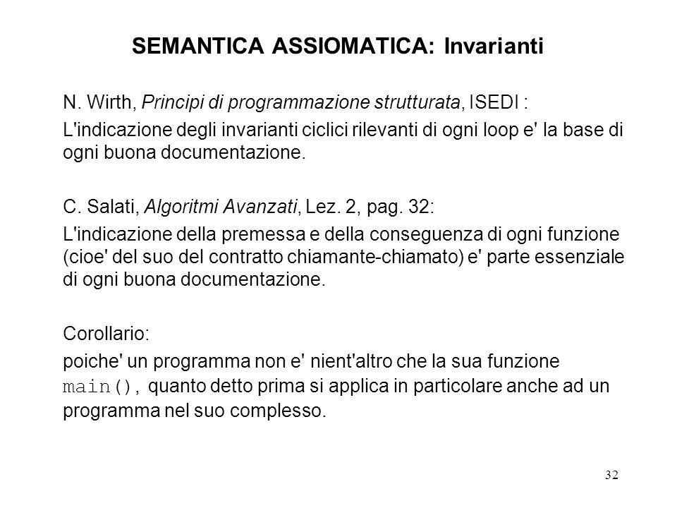 32 SEMANTICA ASSIOMATICA: Invarianti N.
