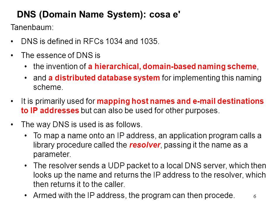 7 Una porzione del domain name space Internet Esempio di domain name: linda.cs.yale.edu Ogni domain e autonomo nell assegnazione dei nomi al proprio interno.