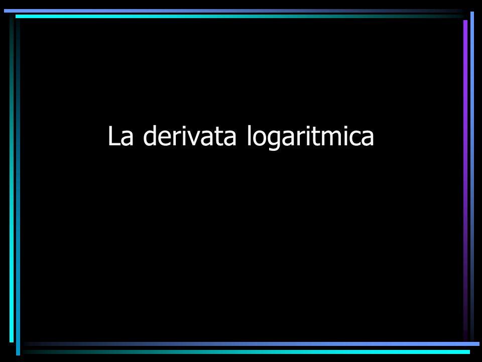 La derivata logaritmica