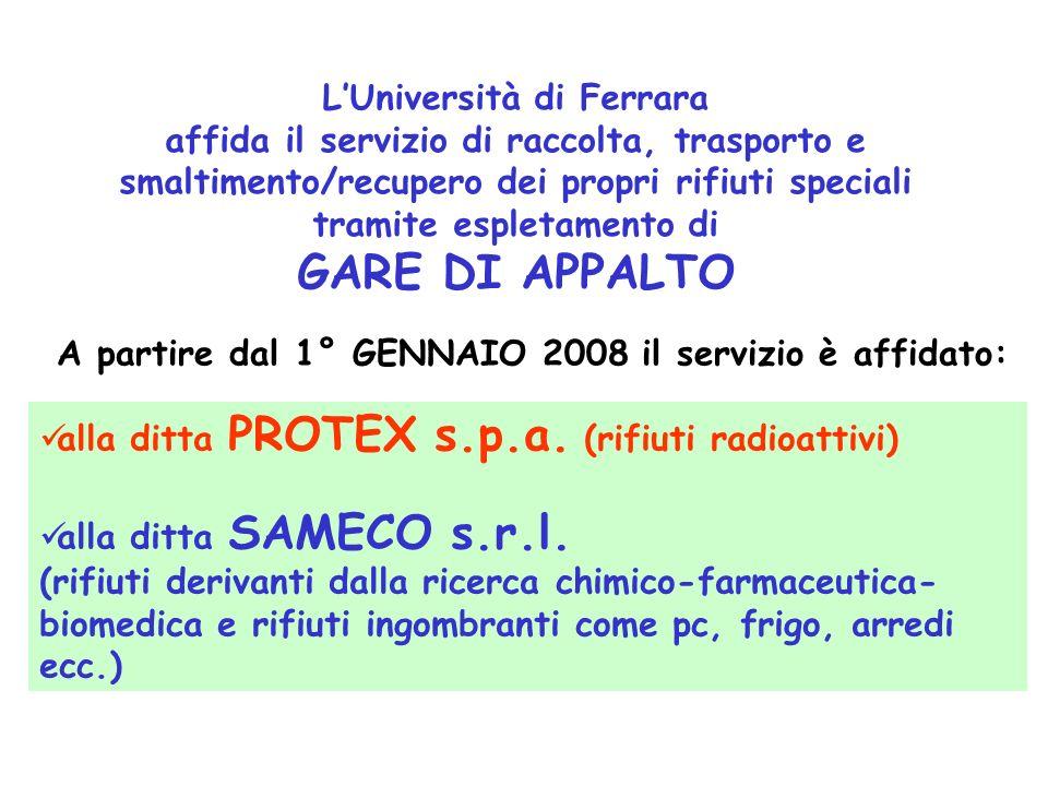 LUniversità di Ferrara affida il servizio di raccolta, trasporto e smaltimento/recupero dei propri rifiuti speciali tramite espletamento di GARE DI AP