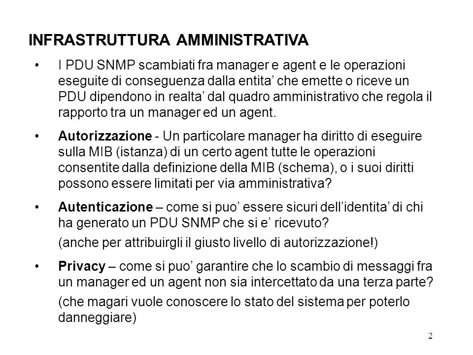 13 Community-based SNMPv2 (SNMPv2C) Access Control Policy Community Profile Community nameSNMP Agent Identity SNMP Managers Identity MIB view Access Mode