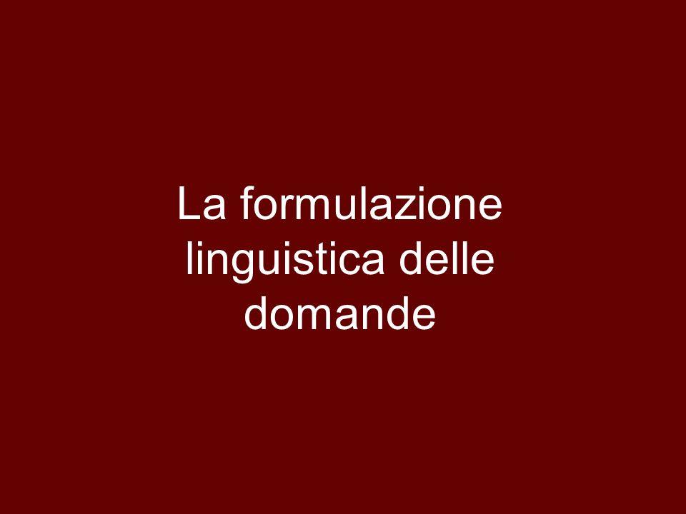 La formulazione linguistica delle domande