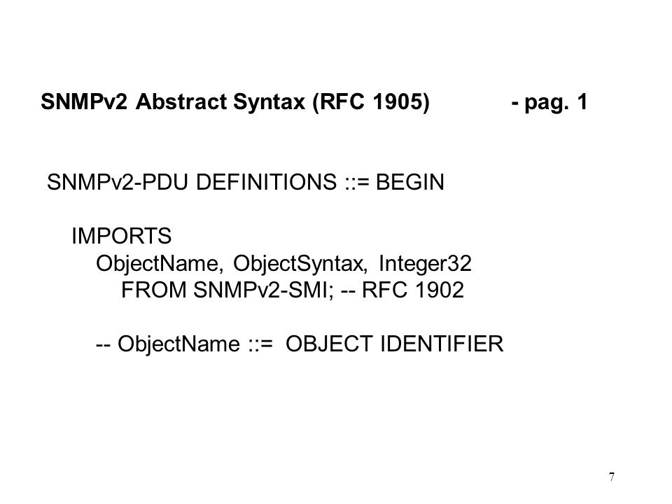 7 SNMPv2 Abstract Syntax (RFC 1905)- pag.