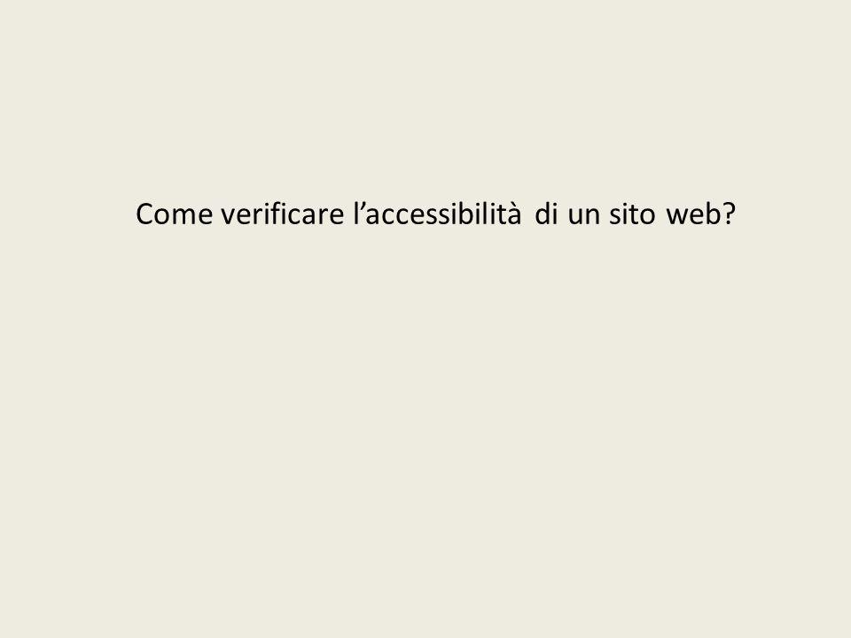 Come verificare laccessibilità di un sito web?