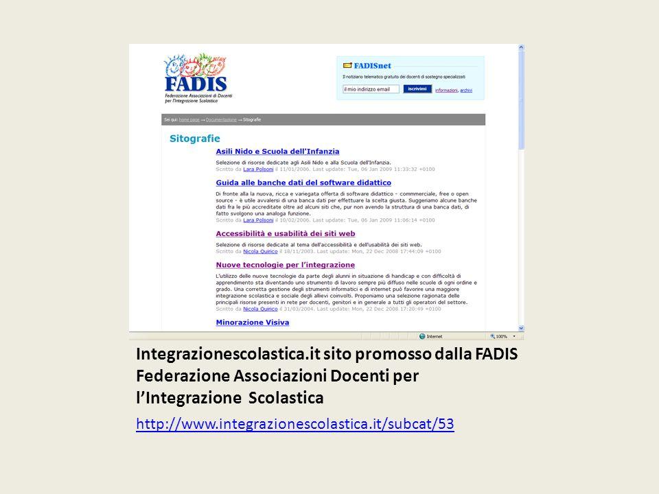 Integrazionescolastica.it sito promosso dalla FADIS Federazione Associazioni Docenti per lIntegrazione Scolastica http://www.integrazionescolastica.it