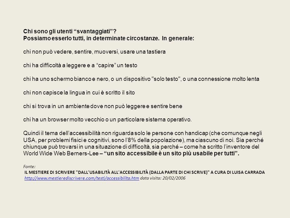 Accessibilità: cronologia normativa italiana di riferimento Legge 09 /01/2004, n.4 Disposizioni per favorire l accesso dei soggetti disabili agli strumenti informatici (G.U.