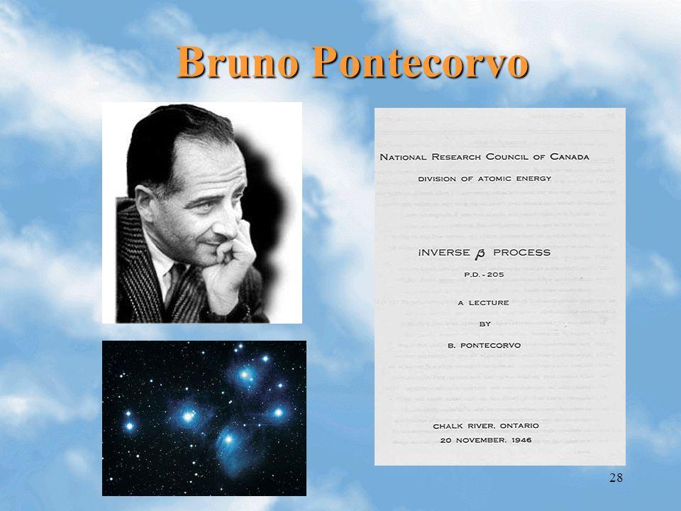 28 Bruno Pontecorvo