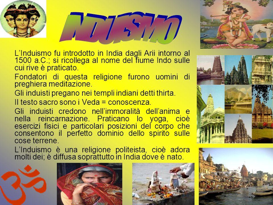 LInduismo fu introdotto in India dagli Arii intorno al 1500 a.C.; si ricollega al nome del fiume Indo sulle cui rive è praticato. Fondatori di questa