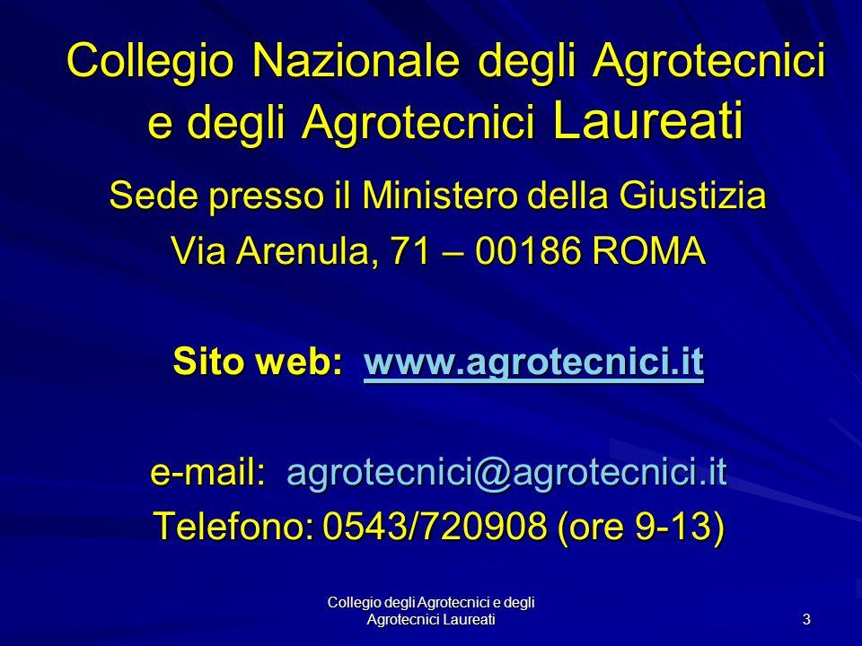 Collegio degli Agrotecnici e degli Agrotecnici Laureati 2 1. Il Collegio degli Agrotecnici e degli Agrotecnici Laureati 2. Il Libero Professionista Ag