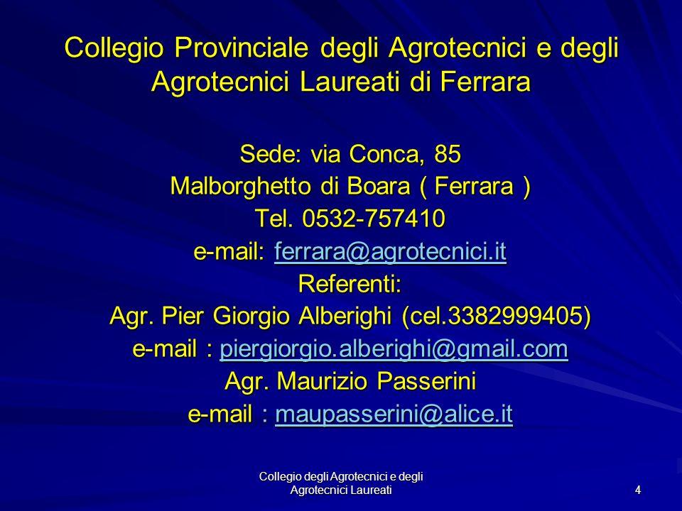 Collegio degli Agrotecnici e degli Agrotecnici Laureati 3 Collegio Nazionale degli Agrotecnici e degli Agrotecnici Laureati Sede presso il Ministero d
