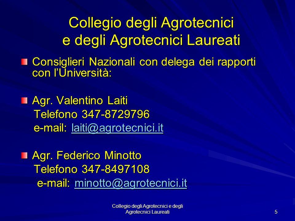 Collegio degli Agrotecnici e degli Agrotecnici Laureati 4 Collegio Provinciale degli Agrotecnici e degli Agrotecnici Laureati di Ferrara Sede: via Con