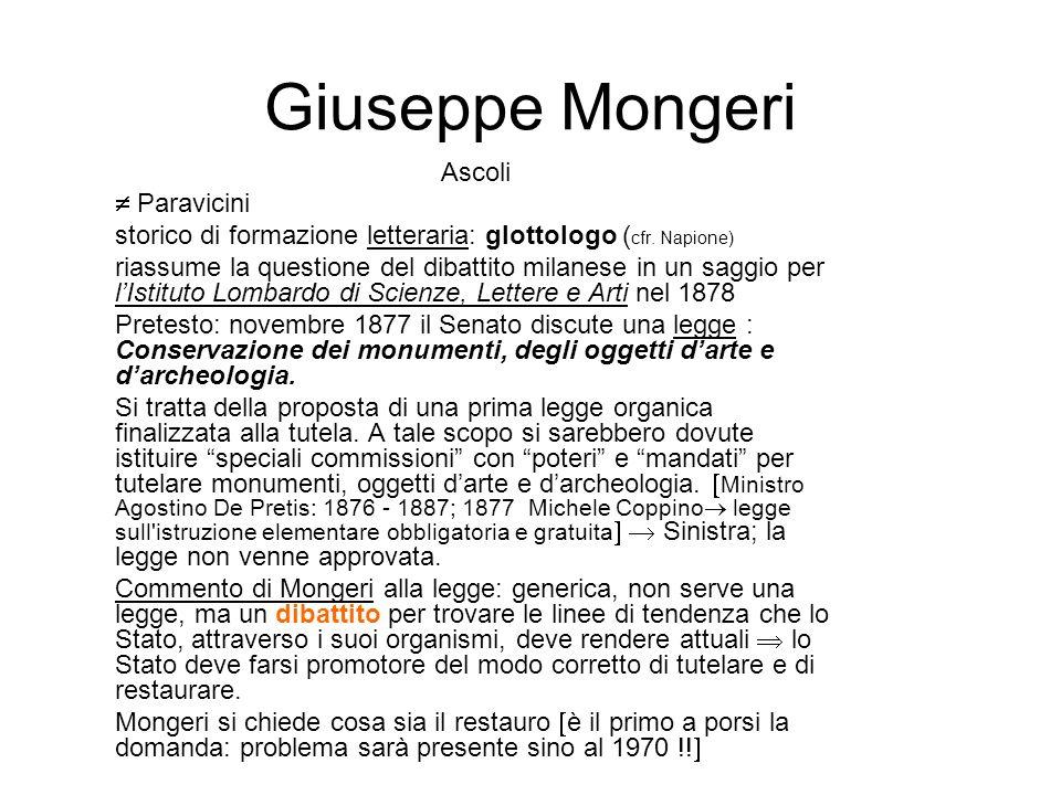 Giuseppe Mongeri Ascoli Paravicini storico di formazione letteraria: glottologo ( cfr. Napione) riassume la questione del dibattito milanese in un sag