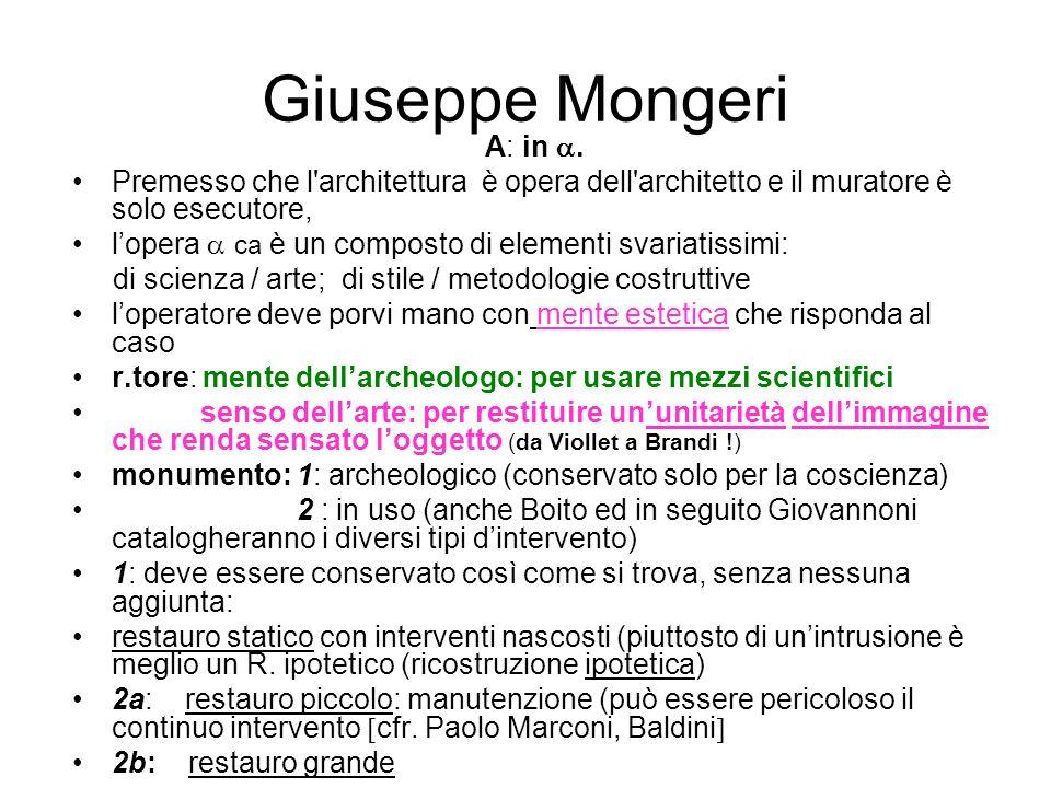 Giuseppe Mongeri A: in. Premesso che l'architettura è opera dell'architetto e il muratore è solo esecutore, lopera ca è un composto di elementi svaria