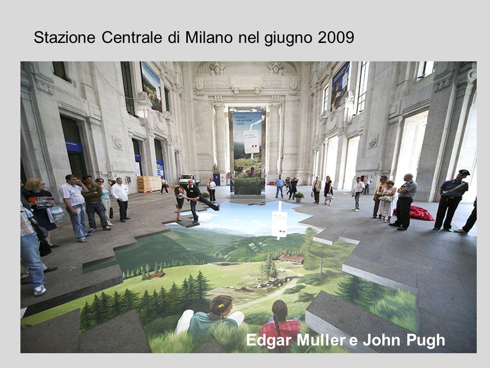 Stazione Centrale di Milano nel giugno 2009 Edgar Muller e John Pugh