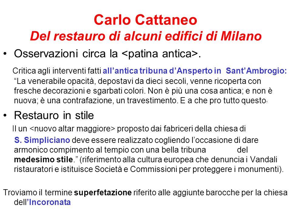 Carlo Cattaneo Del restauro di alcuni edifici di Milano Osservazioni circa la. Critica agli interventi fatti allantica tribuna dAnsperto in SantAmbrog