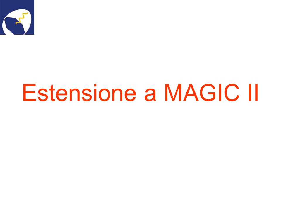 Estensione a MAGIC II