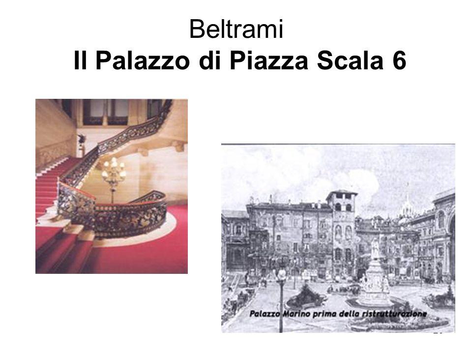 29 Beltrami Il Palazzo di Piazza Scala 6