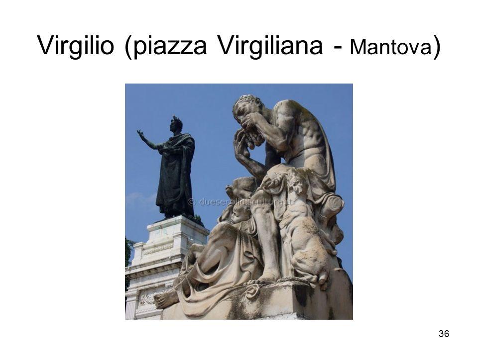 36 Virgilio (piazza Virgiliana - Mantova )