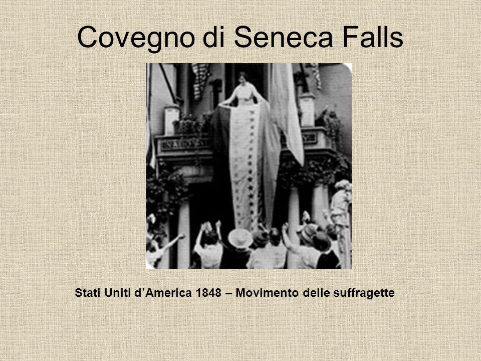 Covegno di Seneca Falls Stati Uniti dAmerica 1848 – Movimento delle suffragette