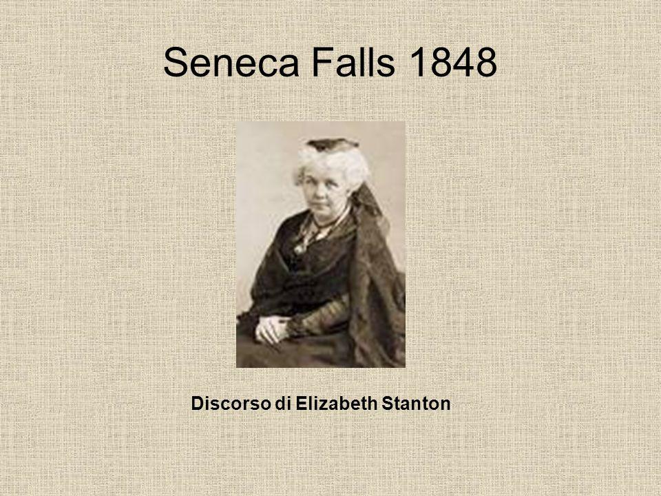 Seneca Falls 1848 Discorso di Elizabeth Stanton
