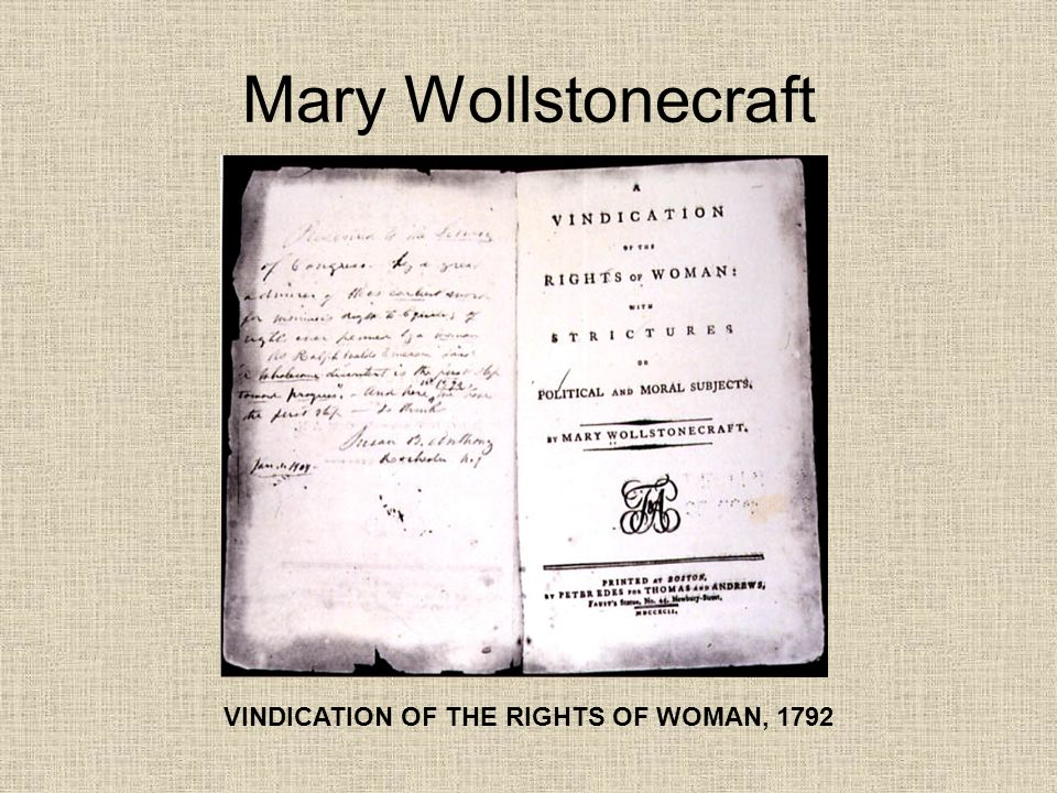 Mary Wollstonecraft VINDICATION OF THE RIGHTS OF WOMAN, 1792