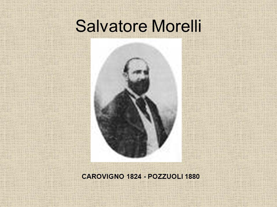 Salvatore Morelli CAROVIGNO 1824 - POZZUOLI 1880