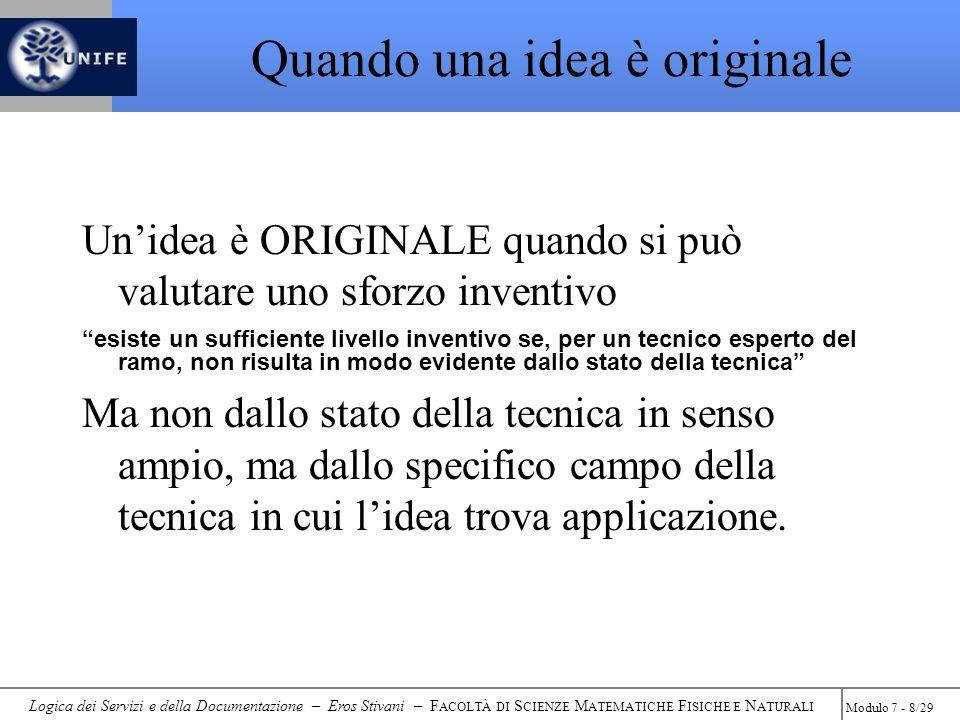 Logica dei Servizi e della Documentazione – Eros Stivani – F ACOLTÀ DI S CIENZE M ATEMATICHE F ISICHE E N ATURALI Modulo 7 - 39/29 Quanto costa non brevettare.