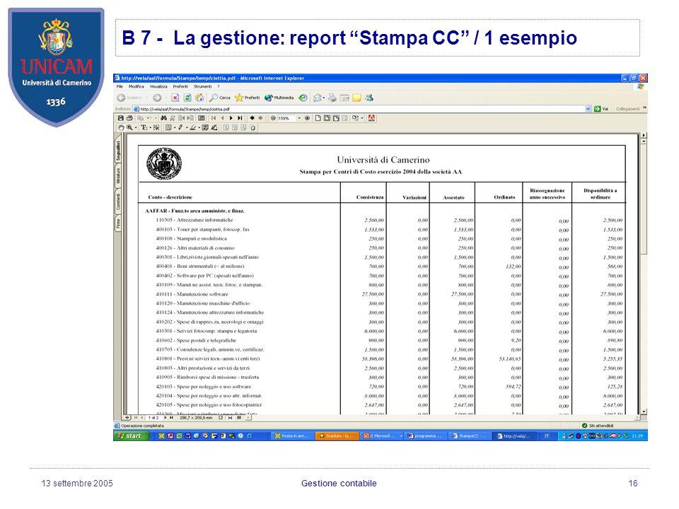 13 settembre 2005Gestione contabile16 B 7 - La gestione: report Stampa CC / 1 esempio