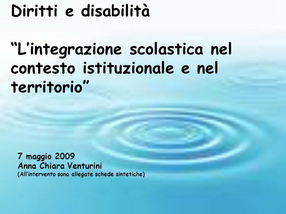 7 maggio 2009 Anna Chiara Venturini (Allintervento sono allegate schede sintetiche)