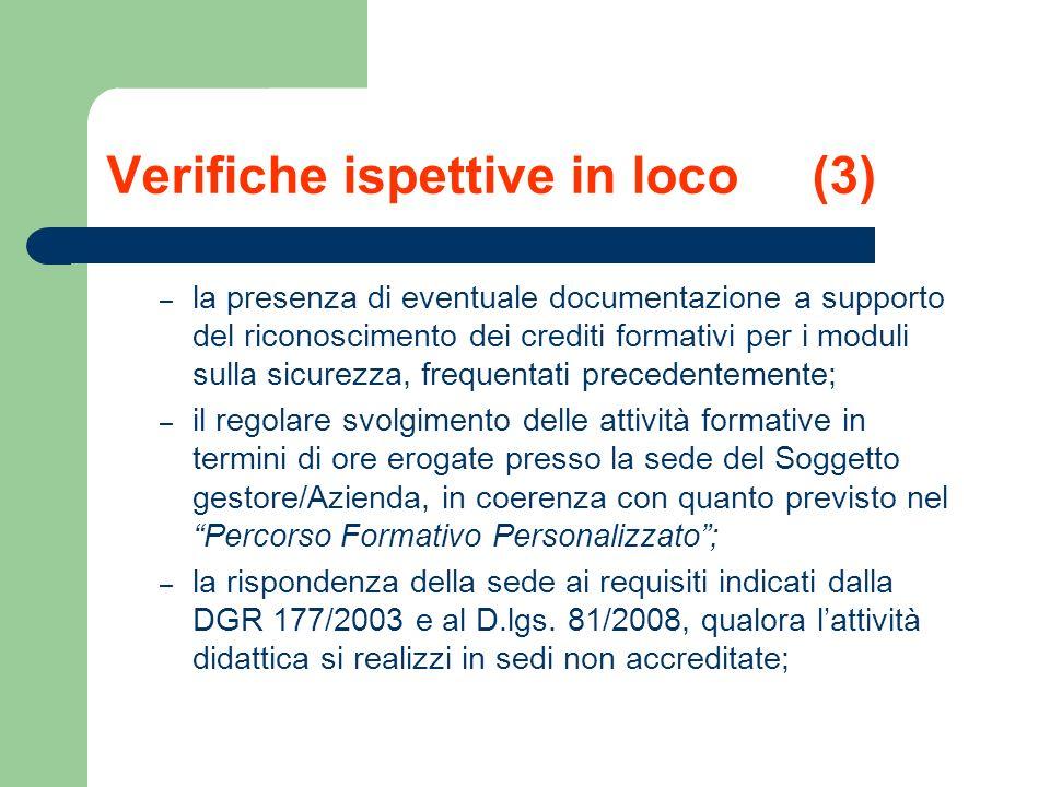 Verifiche ispettive in loco (3) – la presenza di eventuale documentazione a supporto del riconoscimento dei crediti formativi per i moduli sulla sicur