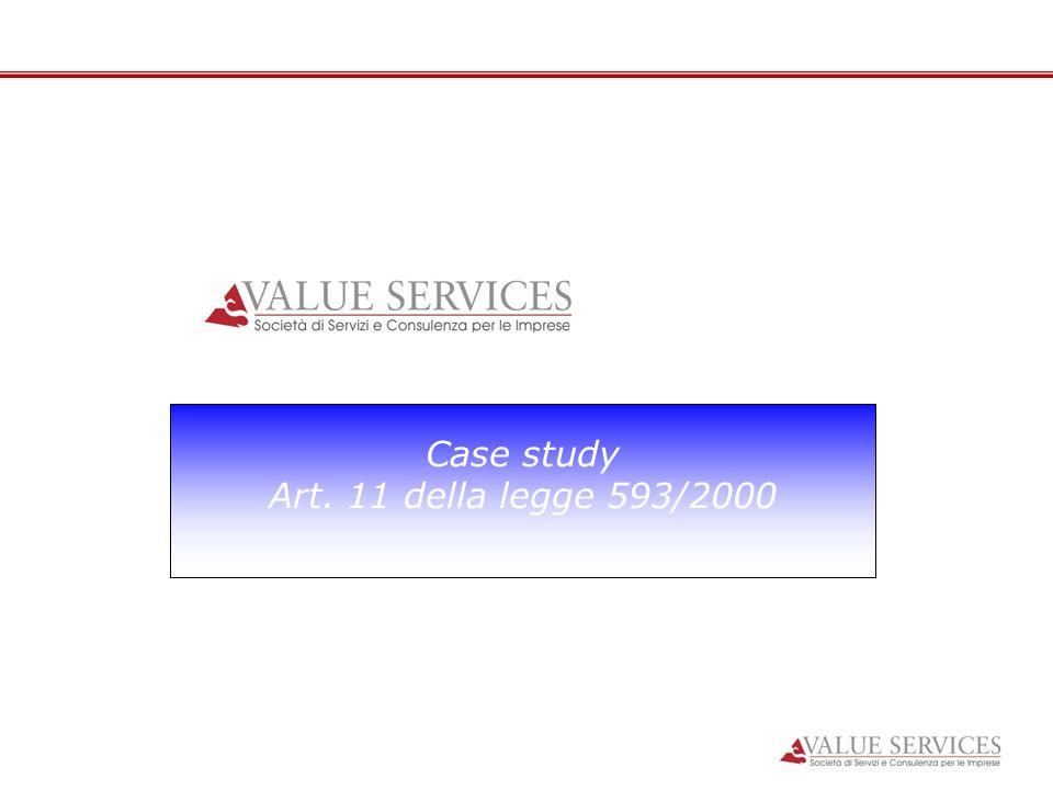 Case study Art. 11 della legge 593/2000