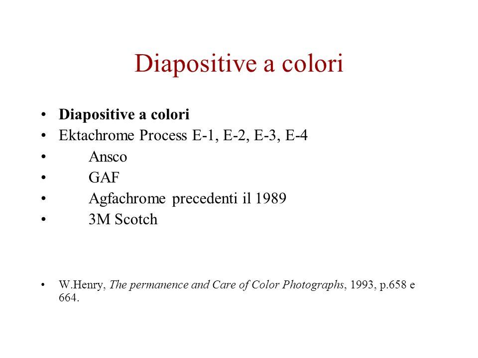 Diapositive a colori Ektachrome Process E-1, E-2, E-3, E-4 Ansco GAF Agfachrome precedenti il 1989 3M Scotch W.Henry, The permanence and Care of Color