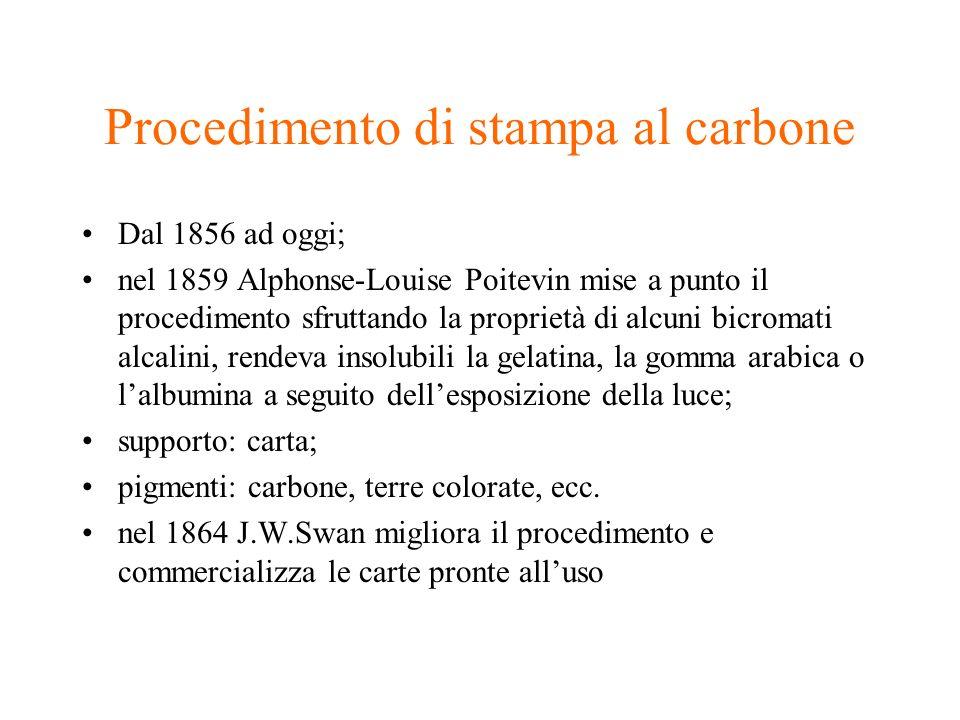 Procedimento di stampa al carbone Dal 1856 ad oggi; nel 1859 Alphonse-Louise Poitevin mise a punto il procedimento sfruttando la proprietà di alcuni b