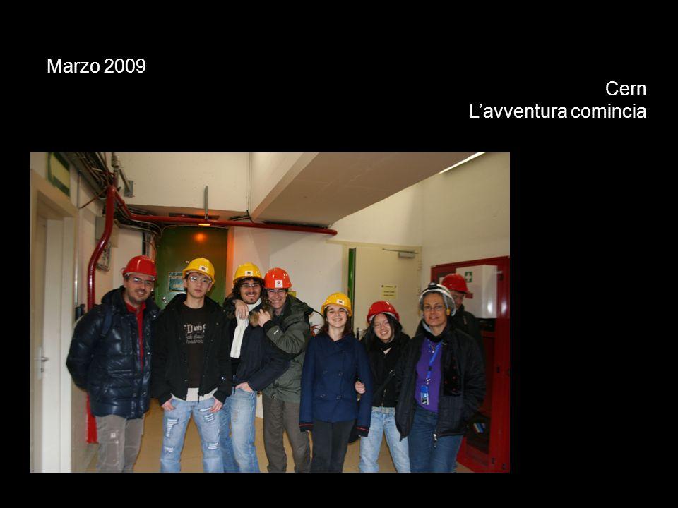 Marzo 2009 Cern Lavventura comincia