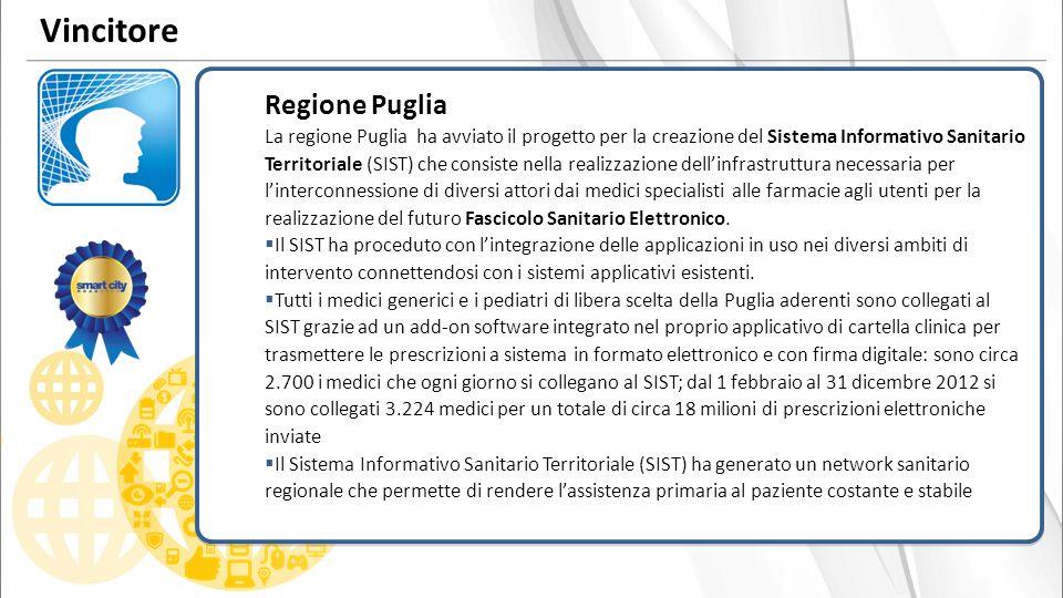 Regione Puglia La regione Puglia ha avviato il progetto per la creazione del Sistema Informativo Sanitario Territoriale (SIST) che consiste nella realizzazione dellinfrastruttura necessaria per linterconnessione di diversi attori dai medici specialisti alle farmacie agli utenti per la realizzazione del futuro Fascicolo Sanitario Elettronico.