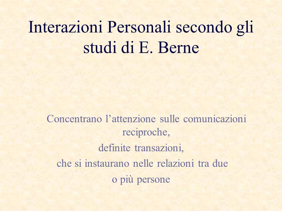Interazioni Personali secondo gli studi di E.