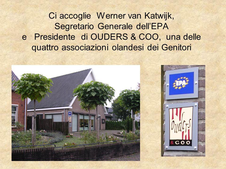 Ci accoglie Werner van Katwijk, Segretario Generale dellEPA e Presidente di OUDERS & COO, una delle quattro associazioni olandesi dei Genitori