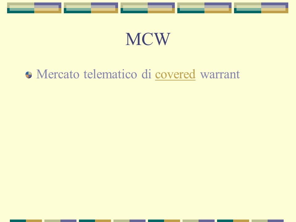 MCW Mercato telematico di covered warrantcovered