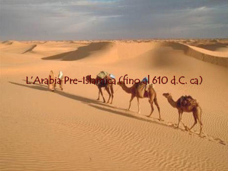 LArabia Pre-Islamica (fino al 610 d.C. ca)
